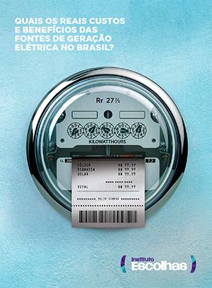 Quais os reais custos e benefícios das fontes de geração elétrica?